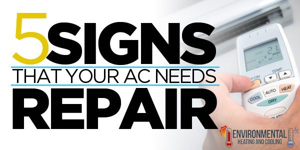 5 Signs That 5 Signs That Your AC Needs RepairYour AC Needs Repair