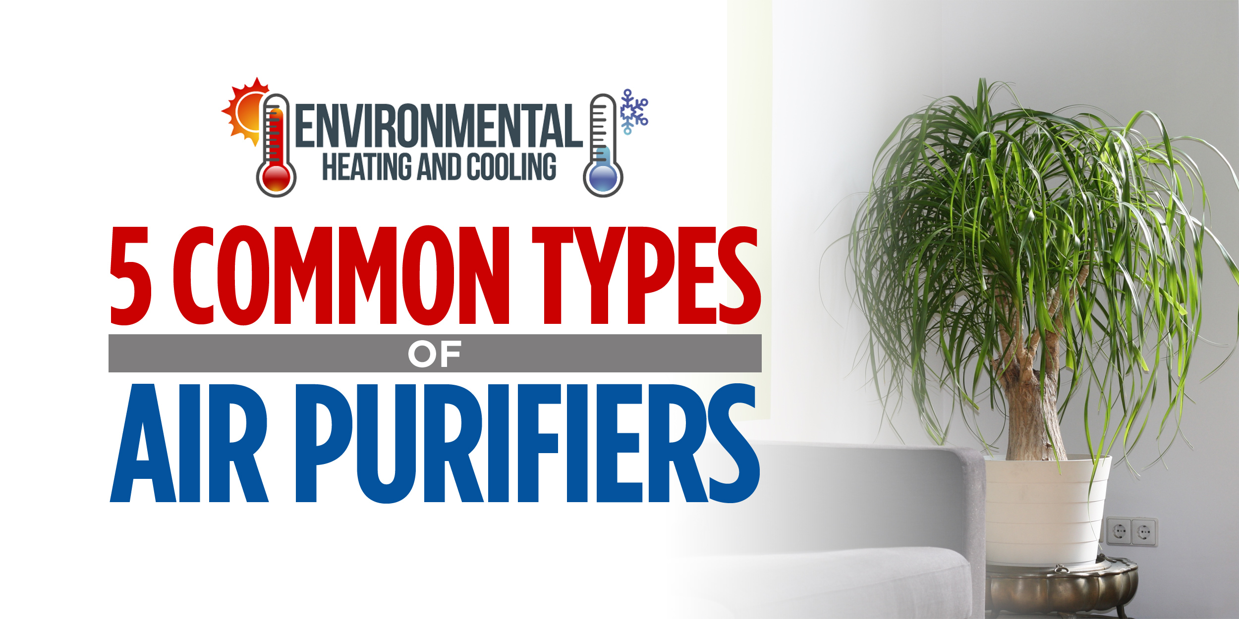 5 Common Types of Air Purifiers