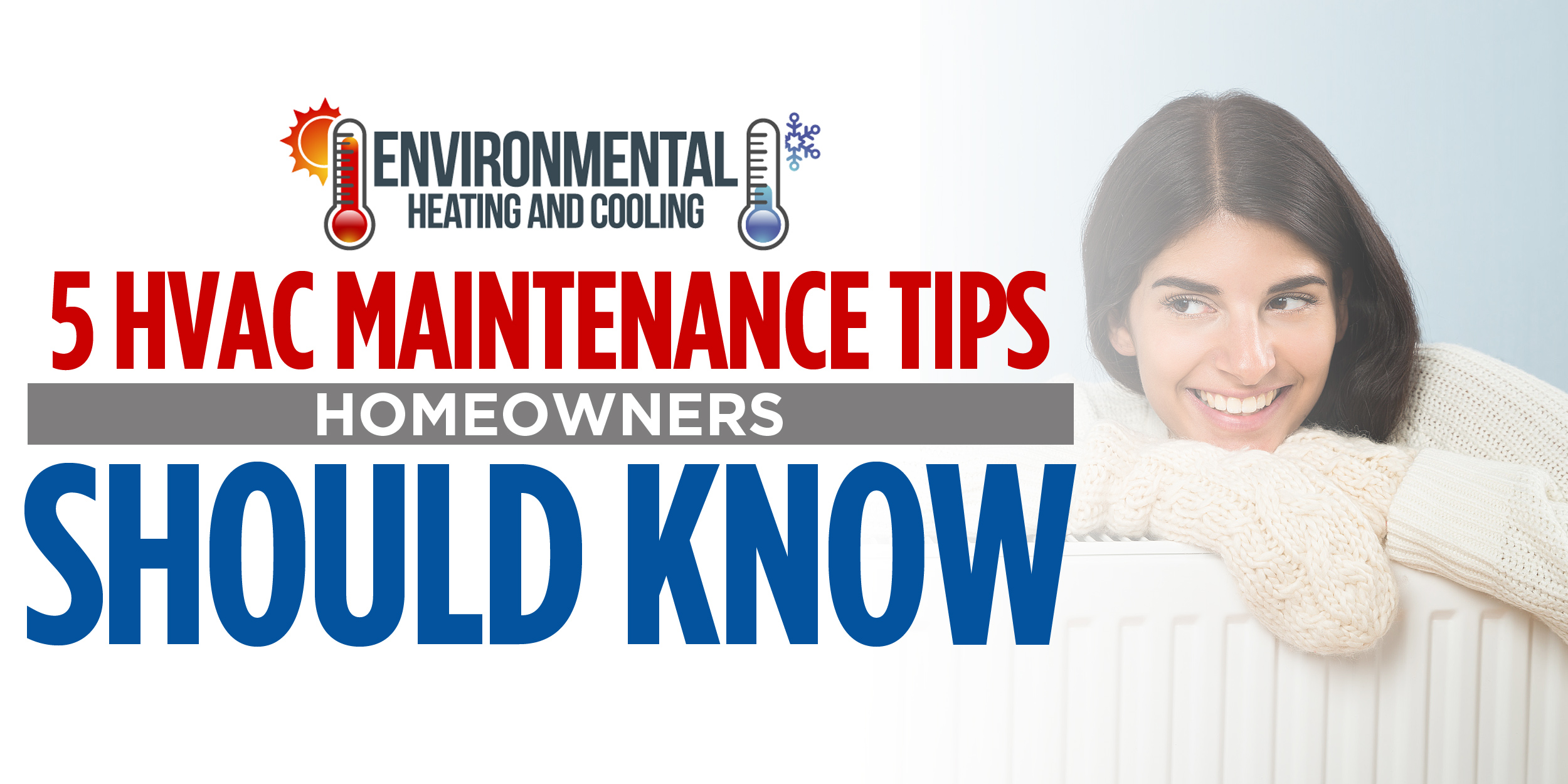 5 HVAC Maintenance Tips Homeowners Should Know