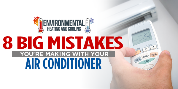 8 Big Mistakes You're Making With Your Air Conditioner
