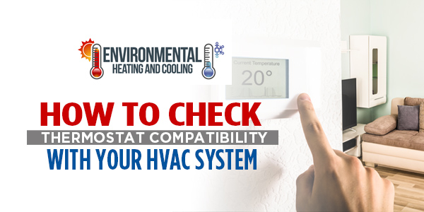 How to Check Thermostat Compatibility with Your HVAC System