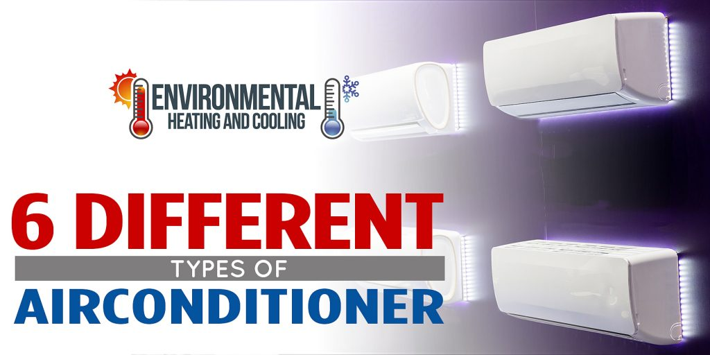 6 Different Types of Air Conditioners