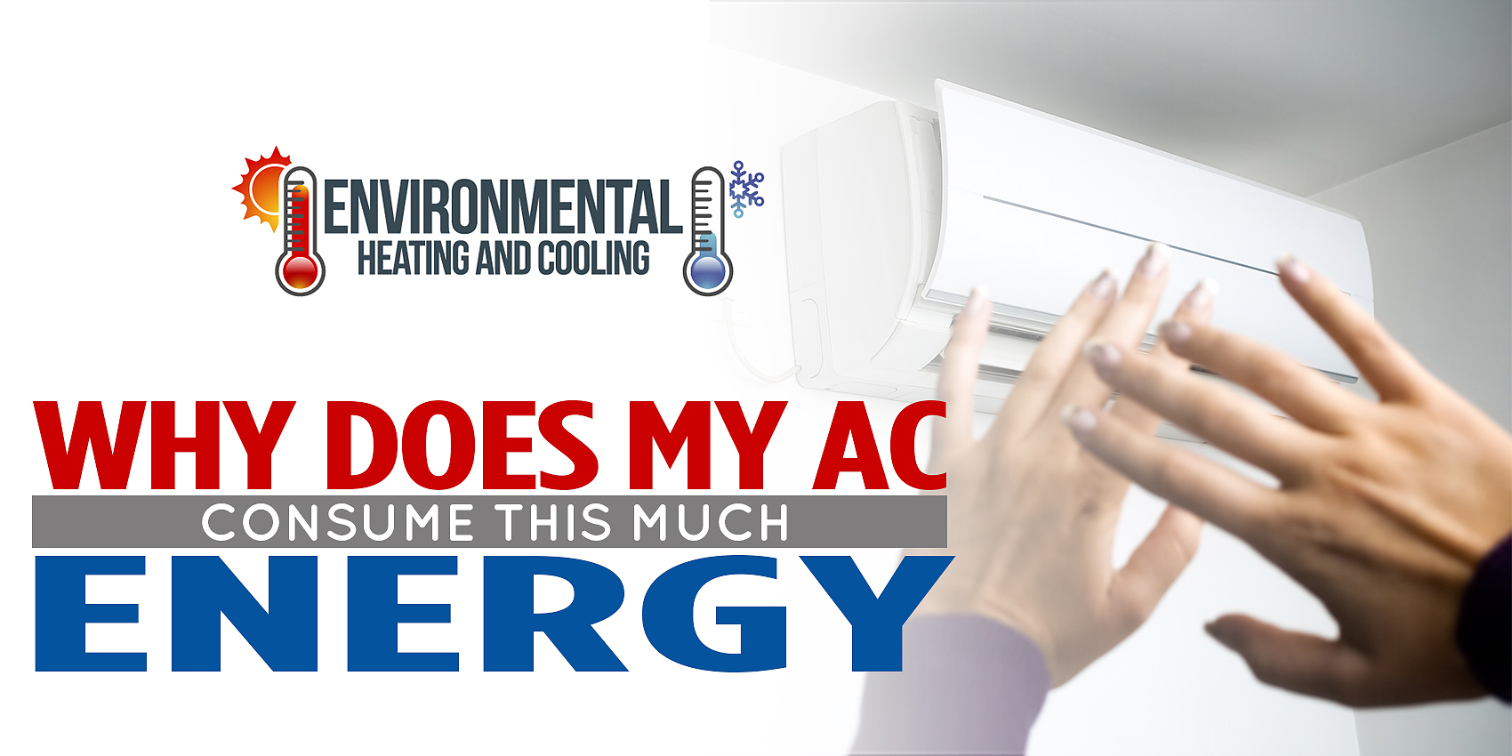 Why Does My A/C Consume This Much Energy?