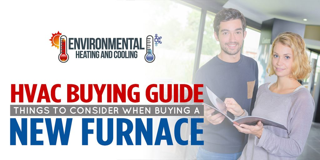 HVAC Buying Guide: Things To Consider When Buying a New Furnace