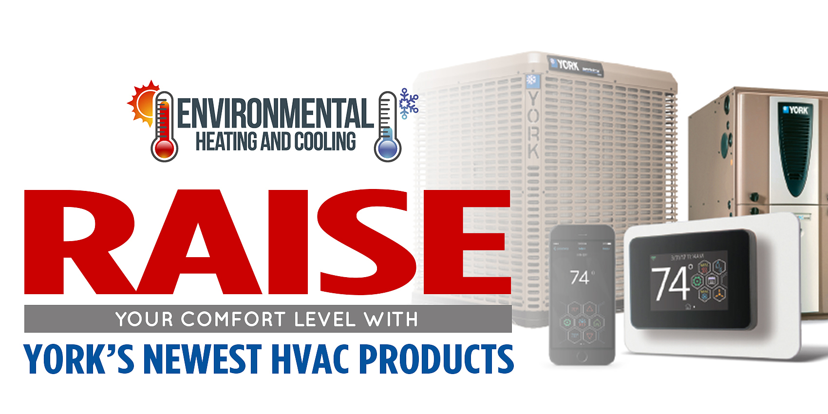 Raise Your Comfort Level With YORK's Newest HVAC Products