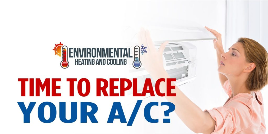 Time To Replace Your A/C?