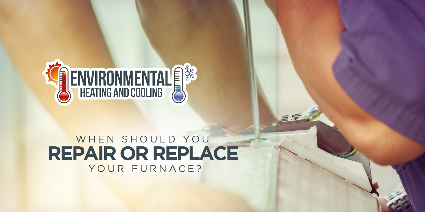 When Should You Repair or Replace Your Furnace?