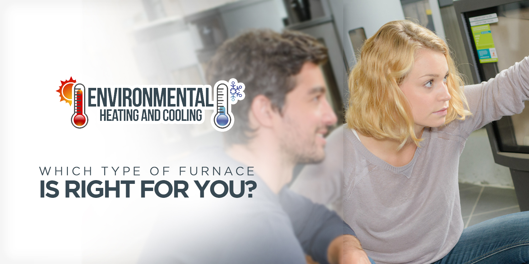 Which Type Of Furnace Is Right For You?