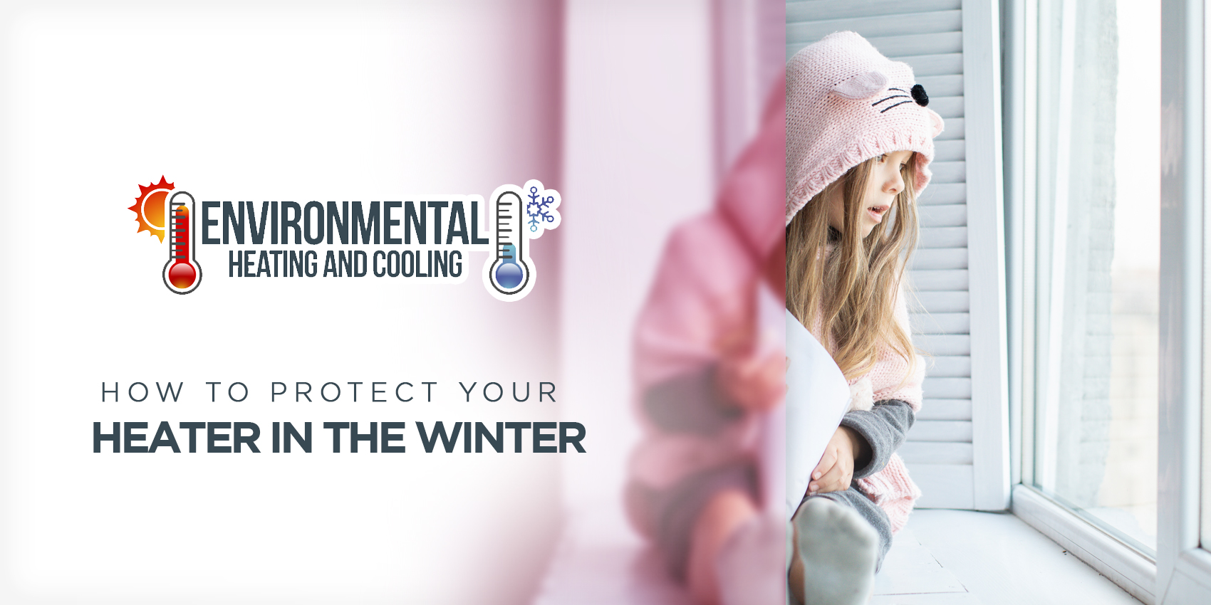 How To Protect Your Heater In The Winter